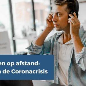 Leidinggeven op afstand: 7 lessen van de coronacrisis
