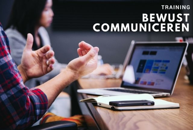 Bewust communiceren trainging