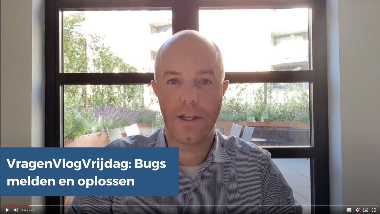 VragenVlogVrijdag bugs melden